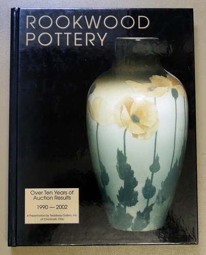 Image for Rookwood Pottery: Over Ten Years of Auction Results 1990 - 2002