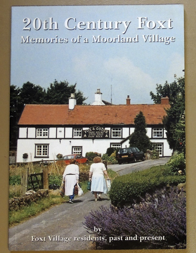 Image for 20th Century Foxt: Memories of a Moorland Village at the End of the Second Millenium