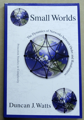 Image for Small Worlds: The Dynamics of Networks between Order and Randomness (Princeton Studies in Complexities)