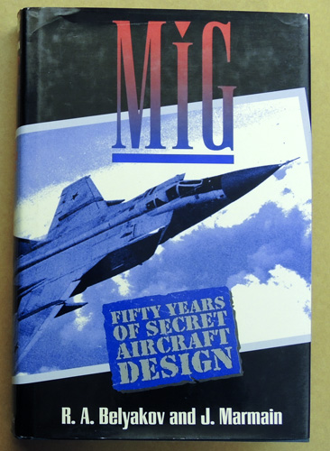 Image for MiG: 50 Years of Secret Aircraft Design