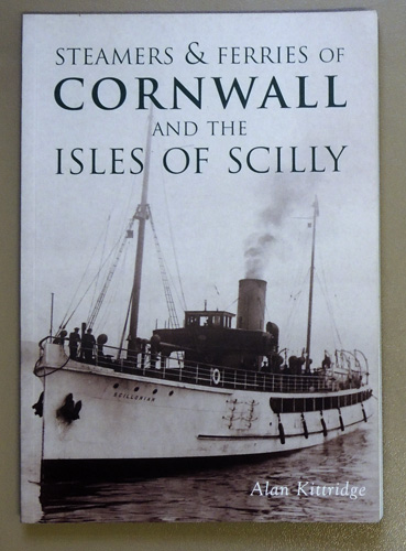 Steamers & Ferries of Cornwall and the Isles of Scilly