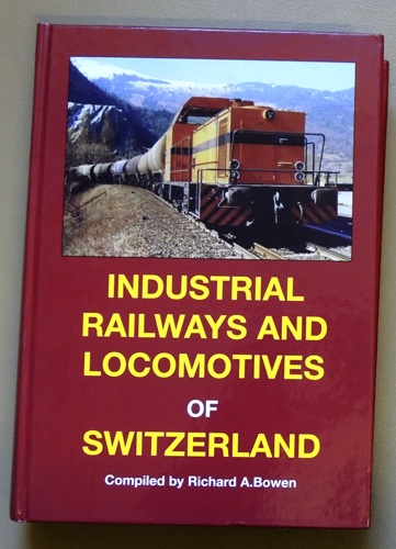 Image for Industrial Railways and Locomotives of Switzerland
