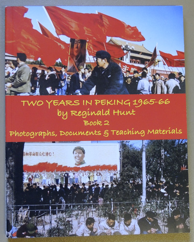 Image for Two Years in Peking 1965-66. Book 2. Photographs, Documents and Teaching Materials