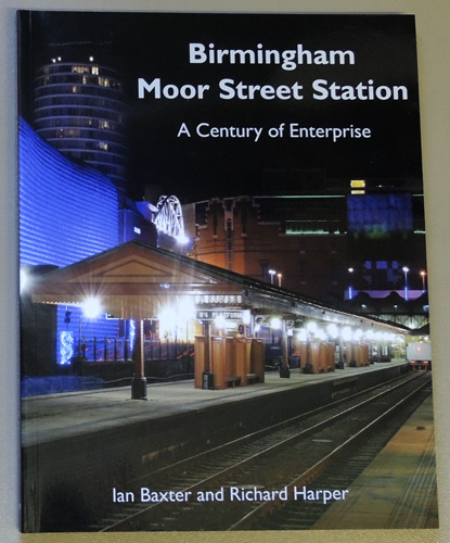 Image for Birmingham Moor Street Station: A Century of Enterprise