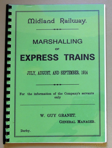 Image for Midland Railway. Marshalling of Express Trains July, August and September 1914