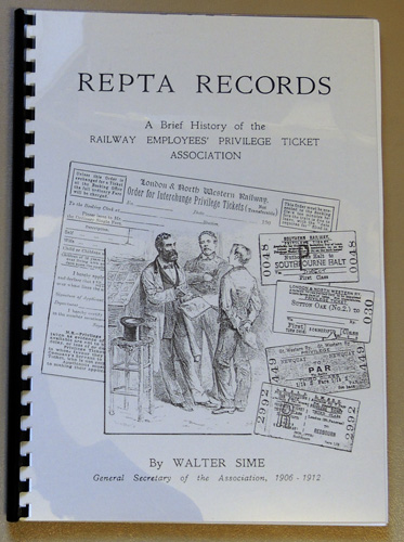 Image for REPTA Records: A Brief History of the Railway Employees' Privilege Ticket Association
