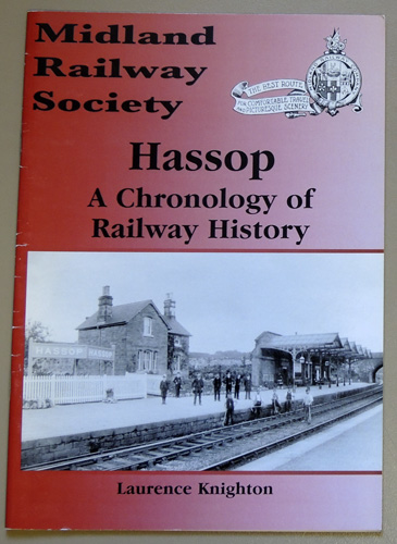 Image for Hassop: A Chronology of Railway History