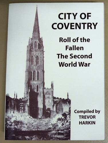 Image for City of Coventry: Roll of the Fallen, the Second World War