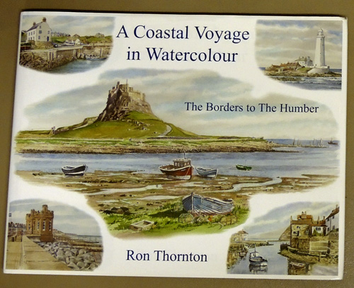 A Coastal Voyage in Watercolour: The Borders to the Humber