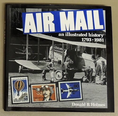 Image for Air Mail: An Illustrated History, 1793 - 1981