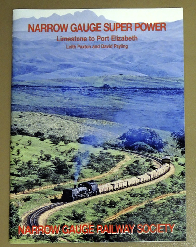 Image for Narrow Gauge Super Power: Limestone to Port Elizabeth