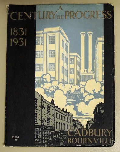 Image for A Century of Progress 1831 - 1931: Cadbury Bournville