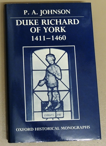 Image for Oxford Historical Monographs. Duke Richard of York 1411 - 1460