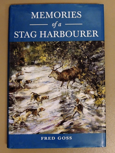 Image for Memories of a Stag Harbourer: A Record of Twenty-Eight Years with the Devon and Somerset Stag Hounds 1894 - 1921