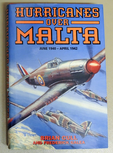 Image for Hurricanes Over Malta: June 1940 - April 1942