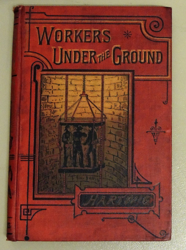 Image for Workers Under the Ground or Mines and Mining from 'The Subterranean World'