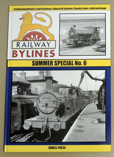 Image for Railway Bylines: Summer Special: No 6 (Six)