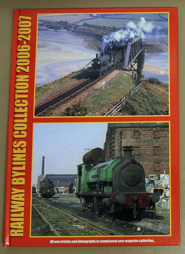 Railway Bylines Collection 2006 - 2007