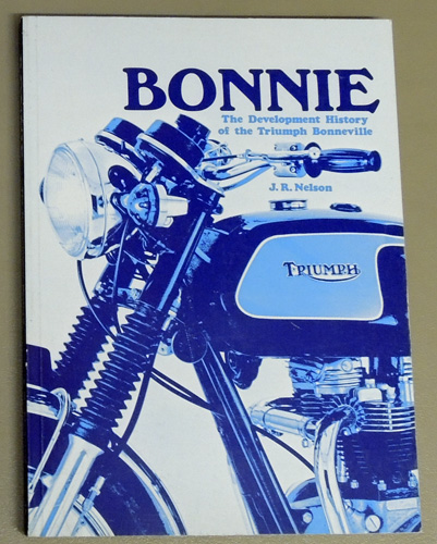 Image for 'Bonnie': The Development History of the Triumph Bonneville (F257)