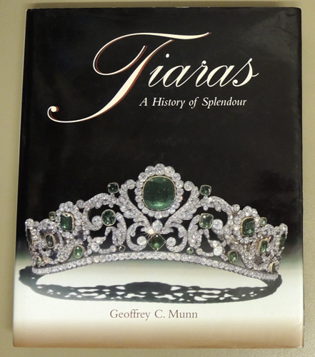 Image for Tiaras: A History of Splendour
