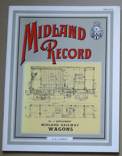 Image for Midland Record No.2 Supplement: Midland Railway Wagons
