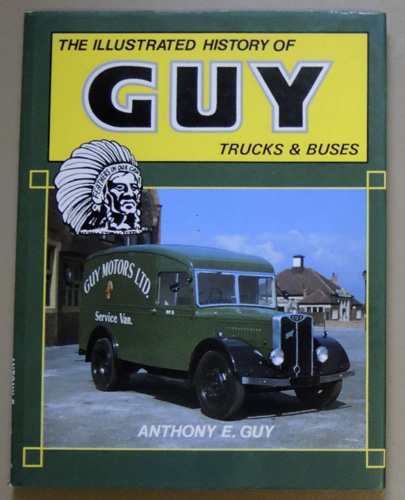 Image for The Illustrated History of Guy Trucks & Buses (F719)