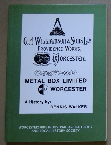 Image for Williamsons / Metal Box of Worcester from 1858. A History. Recollections, Researches, Relevancies and Irrelevancies in More or Less Chronological Order