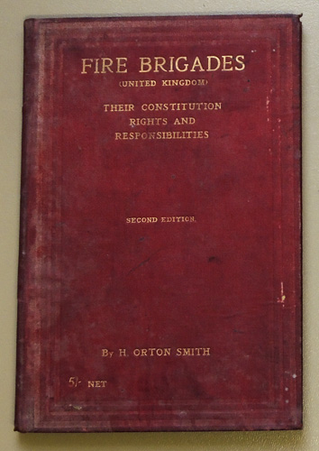 Image for Fire Brigades (United Kingdom): Their Constitution, Rights, and Responsibilities