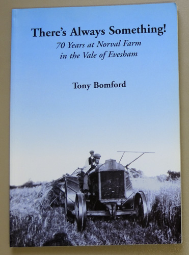 Image for There's Always Something! 70 Years at Norval Farm in the Vale of Evesham
