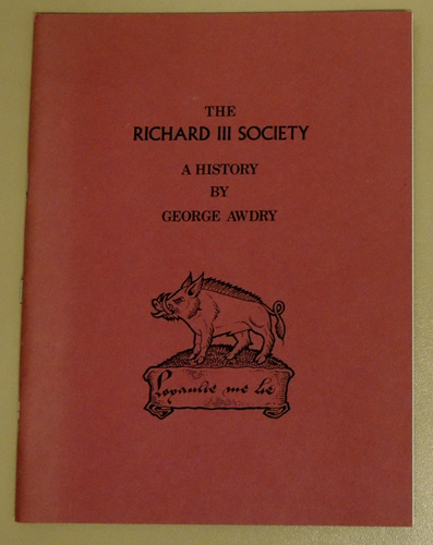 Image for The Richard III Society: A History. The First Fifty Years, a Personal Account