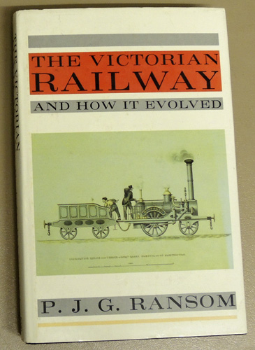 Image for The Victorian Railway and How it Evolved