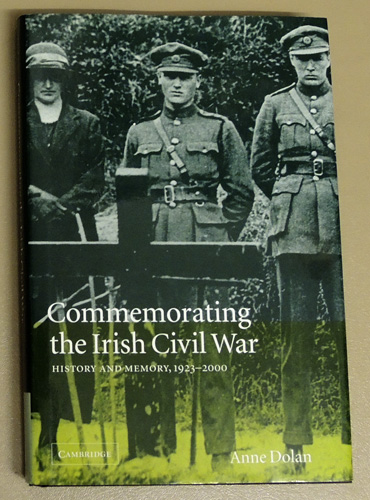 Image for Commemorating the Irish Civil War: History and Memory, 1923 - 2000
