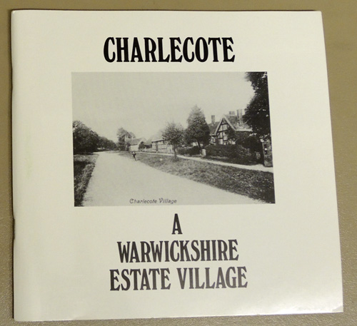 Image for Charlecote: A Warwickshire Estate Village