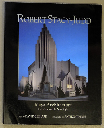 Image for Robert Stacy-Judd: Maya Architecture, the Creation of a New Style