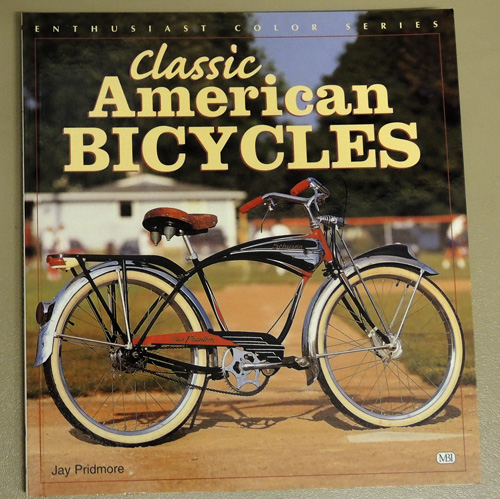 Image for Classic American Bicycles (Enthusiast Color Series)