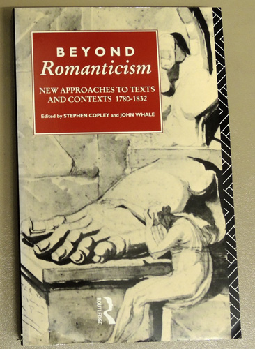 Image for Beyond Romanticism: New Approaches to Texts and Contexts 1780 - 1832