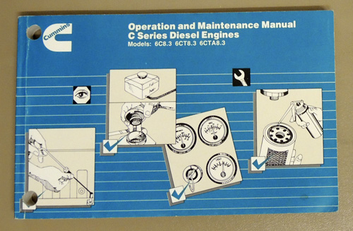 Image for Cummins Operation and Maintenance Manual C Series Diesel Engines. Models 6C8.3; 6CT8.3; 6CTA8.3. Bulletin No. 3810248-03