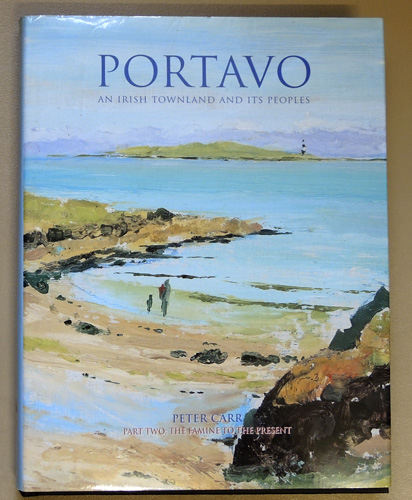 Image for Portavo : An Irish Townland and Its Peoples. Part Two (2, II): The Famine to the Present