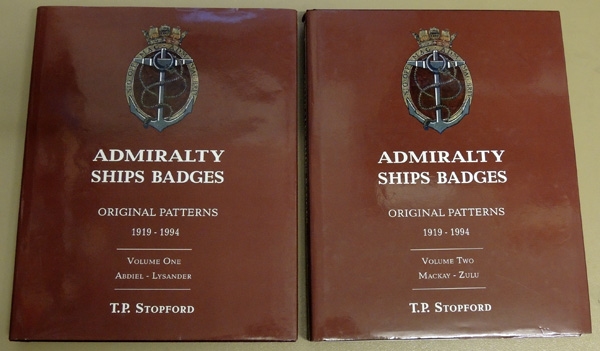 Image for Admiralty Ships Badges: Original Patterns 1919 - 1994. Volume One (I, 1): Abdiel - Lysander; Volume Two (2, II): Mackay - Zulu. 2 Volume Set