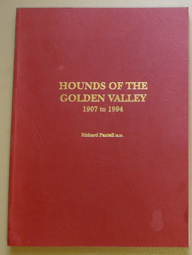 Image for Hounds of the Golden Valley, 1907 to 1994