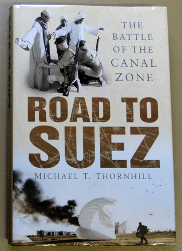 Image for Road to Suez: The Battle of the Canal Zone