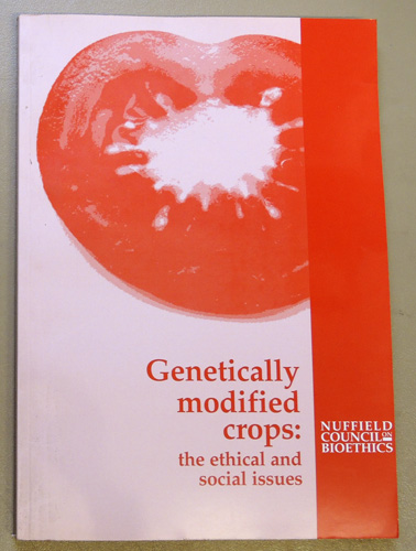 Image for Genetically Modified Crops: The Ethical and Social Issues