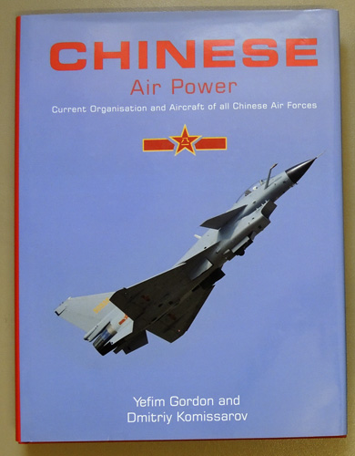 Image for Chinese Air Power: Current Organisation and Aircraft of All Chinese Air Forces