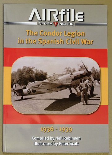 Image for AIRfile 13: The Condor Legion in the Spanish Civil War 1936 - 1939