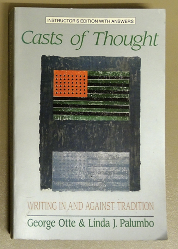 Image for Casts of Thought. Writing in and Against Tradition (Instructor's Edition with Answers)