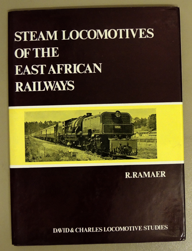 Image for David & Charles Locomotive Studies: Steam Locomotives of the East African Railways