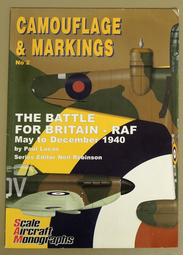 Image for Scale Aircraft Monographs: Camouflage and Markings No.2: The Battle for Britain - RAF May to December 1940