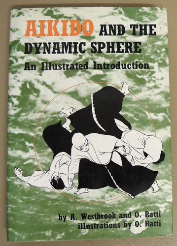 Image for Aikido and the Dynamic Sphere: An Illustrated Introduction