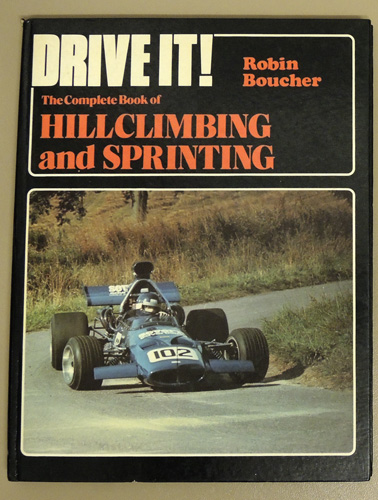 Image for Drive It! The Complete Book of Hillclimbing (Hill Climbing) and Sprinting