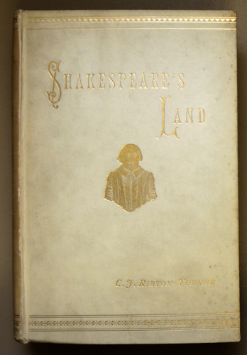 Image for Shakespeare's Land Being a Description of Central and Southern Warwickshire